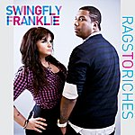 Swingfly Rags To Riches
