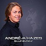 André Hazes Blijf Bij Mij