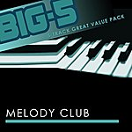 Melody Club Big-5 : Melody Club