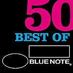 Cover Art: 50 Best Of Blue Note