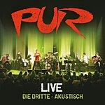 Pur Live - Die Dritte - Akustisch (Deluxe Edition)