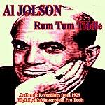 Al Jolson Rum Tum Tiddle