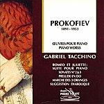 Gabriel Tacchino Prokofiev - ŒUvres Pour Piano