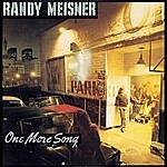 Randy Meisner One More Song