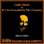 Mitch Miller Music Till Midnight / It's So Peaceful In The Country