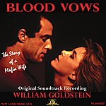 William Goldstein Blood Vows: The Story Of A Mafia Wife