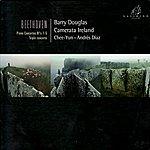 Barry Douglas Beethoven: Piano Concertos No. 1-5