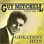 Guy Mitchell Guy Mitchell - His Greatest Hits Vol 2