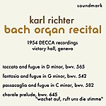 Karl Richter Karl Richter Bach Organ Recital - 1954 Decca Victory Hall, Geneva Recordings