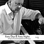 Dennis Jernigan Forty Days & Forty Nights Volume One