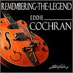 Eddie Cochran Remembering The Legend - Eddie Cochran