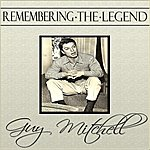 Guy Mitchell Remembering The Legend