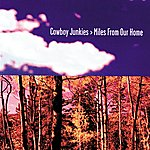 Cowboy Junkies Miles From Our Home (Edited Version)
