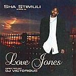 Sha Stimuli Love Jones