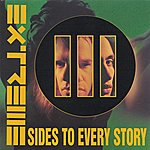 Extreme III Sides To Every Story