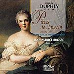 Jean-Patrice Brosse Duphly : Pièces Pour Clavecin, 2ème Livre (1748)