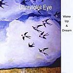 Ultraviolet Eye Wake Up & Dream