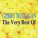 Gerry Mulligan Gerry Mulligan : The Very Best Of