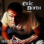 Eric North Side One