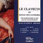 Jean-Patrice Brosse Le Clavecin Au Siècle Des Lumières
