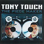 Tony Touch The Piece Maker