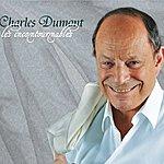 Charles Dumont Les Incontournables De Charles Dumont