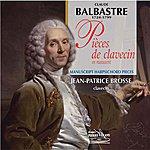 Jean-Patrice Brosse Balbastre : Pièces De Clavecin