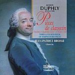 Jean-Patrice Brosse Duphly : Pièces De Clavecin, 3ème Et 4ème Livre (1756 & 1768)