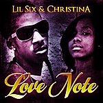 Lil' Six Love Note (Feat. Christina) - Single