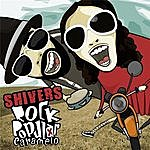 The Shivers Rock Popular Caramelo (Edição Extra Caramela)