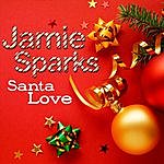 Jamie Sparks Santa Love