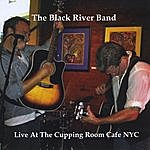 The Black River Band Live At The Cupping Room Cafe Nyc