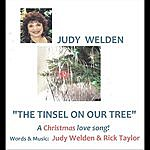 Judy Welden The Tinsel On Our Tree