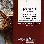 Jean-Patrice Brosse Bach : Partitas & Variations Canoniques