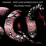 Crawler Live At My Fathers Place +Studio Tracks (Feat. Paul Kossoff)