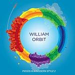 William Orbit Pieces In A Modern Style Vol.2