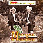 Miguel Y Miguel Cartitas De Amor