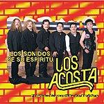Los Acosta Los Sonidos De Su Espíritu