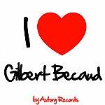 Gilbert Bécaud I Love Gilbert Bécaud