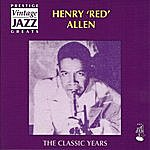 Henry 'Red' Allen The Classic Years