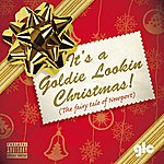 Goldie Lookin Chain It's A Goldie Lookin Chain Christmas (The Fairy Tale Of Newport)