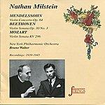 New York Philharmonic Nathan Milstein Plays Mendelsshon, Mozart & Beethoven