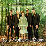The Sego Brothers & Naomi Southern Gospel Legends Series