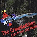 The Crawdaddies Live From The Road