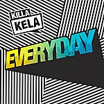 Killa Kela Everyday