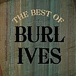 Burl Ives Best Of Burl Ives