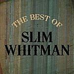 Slim Whitman The Best Of Slim Whitman
