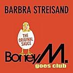 Boney M Barbra Streisand