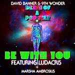 David Banner Be With You Feat. Ludacris; Marsha Ambrosius