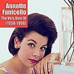 Annette Funicello The Very Best Of Annette Funicello (1958-1960)